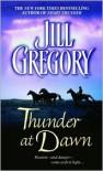 Thunder at Dawn - Jill Gregory