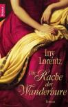 Die Rache der Wanderhure - Iny Lorentz