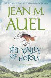 The Valley of Horses (Earths Children, #2) - Jean M. Auel