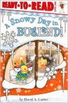 A Snowy Day in Bugland! - David A. Carter
