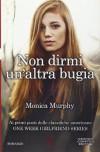 Non dirmi un'altra bugia - Monica Murphy