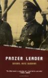 Panzer Leader - Heinz Guderian, B.H. Liddell Hart, Kenneth John Macksey