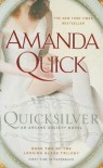 Quicksilver (Arcane Society, #11) (Looking Glass Trilogy #2) - Amanda Quick