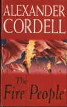 The Fire People (Pb) - Alexander Cordell