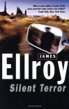 Silent Terror - James Ellroy