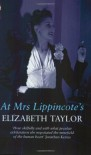 At Mrs. Lippincote's - Elizabeth Taylor