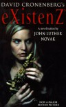 Existenz - CHRISTOPHER PRIEST' 'JOHN LUTHER NOVAK
