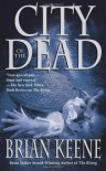 City of the Dead - Brian Keene