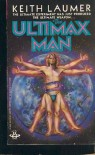 The Ultimax Man - Keith Laumer
