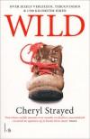 Wild: Over jezelf verliezen, terugvinden & 1700 kilometer hiken - Marja Kooreman, Cheryl Strayed