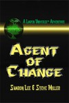 Agent of Change - Sharon Lee