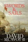Swords and Sails: The Legacy of the Red Lion - David McAvoy