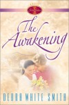 The Awakening - Debra White Smith
