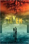 Taken  - Erin Bowman