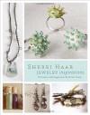 Sherri Haab Jewelry Inspirations: Techniques and Designs from the Artist's Studio - Sherri Haab