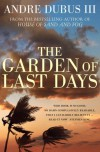 The Garden of Last Days. Andre Dubus III - Andre Dubus III