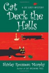Cat Deck the Halls - Shirley Rousseau Murphy