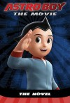 Astro Boy: The Movie - Tracey West