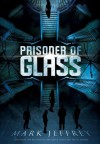 Prisoner of Glass - Mark Jeffrey