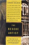 Rescue Artist: A True Story of Art, Thieves, and the Hunt for a Missing Masterpiece - Edward Dolnick