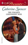 The Italian's Convenient Wife - Catherine Spencer
