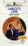 Dark Music (Harlequin Presents, #1410) - Charlotte Lamb