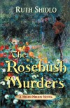 The Rosebush Murders - Ruth Shidlo