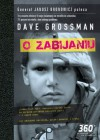 O zabijaniu - Dave Grossman