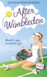 After Wimbledon - Jennifer Gilby Roberts