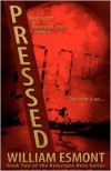 Pressed - William Esmont