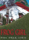 Frog Girl - Owen Paul Lewis