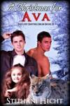 A Christmas for Ava - Stephani Hecht