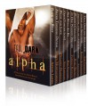 Tall, Dark and Alpha Boxed Set: (10 Sexy Romances Featuring Hot Alpha Heroes and the Women They Love) - 'Delaney Diamond',  'Eve Langlais',  'Eve Vaughn',  'Farrah Rochon',  'Afton Locke',  'Dawn Montgomery',  'Koko Brown',  'Randi Alexander',  'Paige Tyler',  'Sam Cheever'