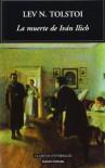 La Muerte De Iván Ilich - Leo Tolstoy