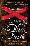 Return of the Black Death: The World's Greatest Serial Killer - Christopher Duncan