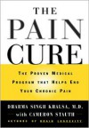 The Pain Cure: The Proven Medical Program That Helps End Your Chronic Pain - Dharma Singh Khalsa, Cameron Stauth
