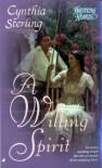 A Willing Spirit - Cynthia Sterling