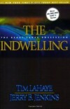 The Indwelling - Tim LaHaye, Jerry B. Jenkins