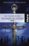 Die Tochter der Himmelsscheibe - Wolfgang Hohlbein