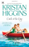 Catch of the Day - Kristan Higgins