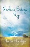 Nowhere Ending Sky - Marlen Haushofer