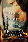 Through the Smoke - Brenda Novak