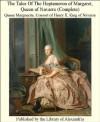 The Tales Of The Heptameron of Margaret, Queen of Navarre (Complete) - Marguerite de Navarre