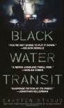 Black Water Transit - Carsten Stroud