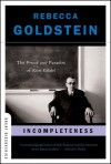 Incompleteness: The Proof and Paradox of Kurt Gödel (Great Discoveries) - Rebecca Newberger Goldstein