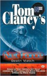 Death Match - Diane Duane, Tom Clancy, Steve Pieczenik