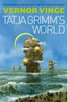 The Tatja Grimm's World - Vernor Vinge