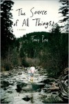 The Source of All Things: A Memoir - Tracy Ross