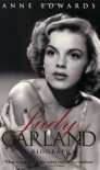 Judy Garland - Anne Edwards