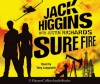 Sure Fire - Jack Higgins
